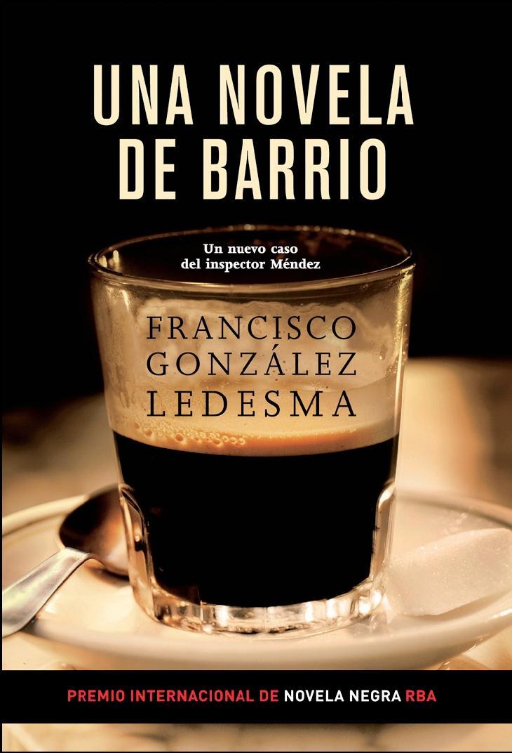"""Una novela de barrio"""", de Francisco González Ledesma, por Alexis ..."""