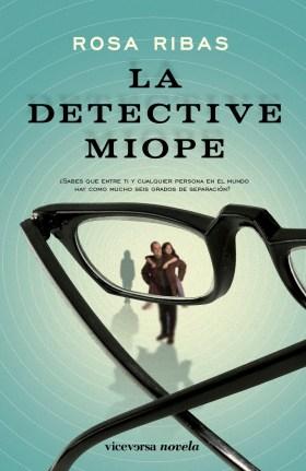 La Detective Miope - Rosa Ribas
