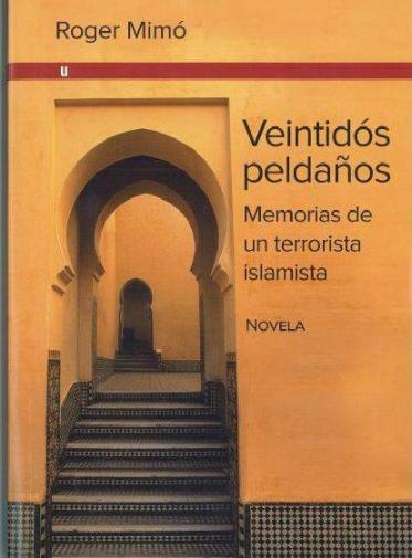 veintidos-peldanos-memorias-de-un-terrorista-islamista.jpg