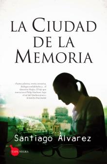 la_ciudad_de_la_memoria_santiago_lvarez