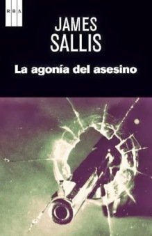 La agonía del asesino - James Sallis