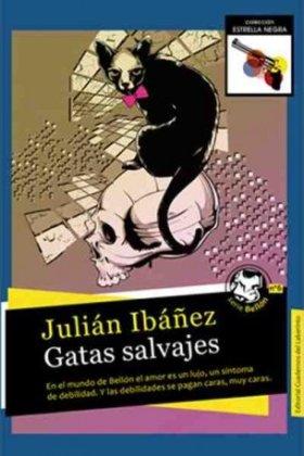 gatas-salvajes-julian-ibanez