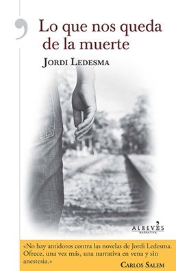 lo-que-nos-queda-de-la-muerte-jordi-ledesma