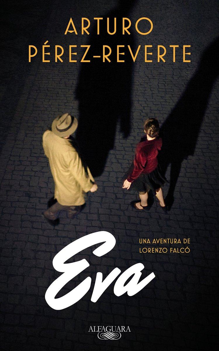 "Novela: ""Eva"", de Arturo Pérez-Reverte"