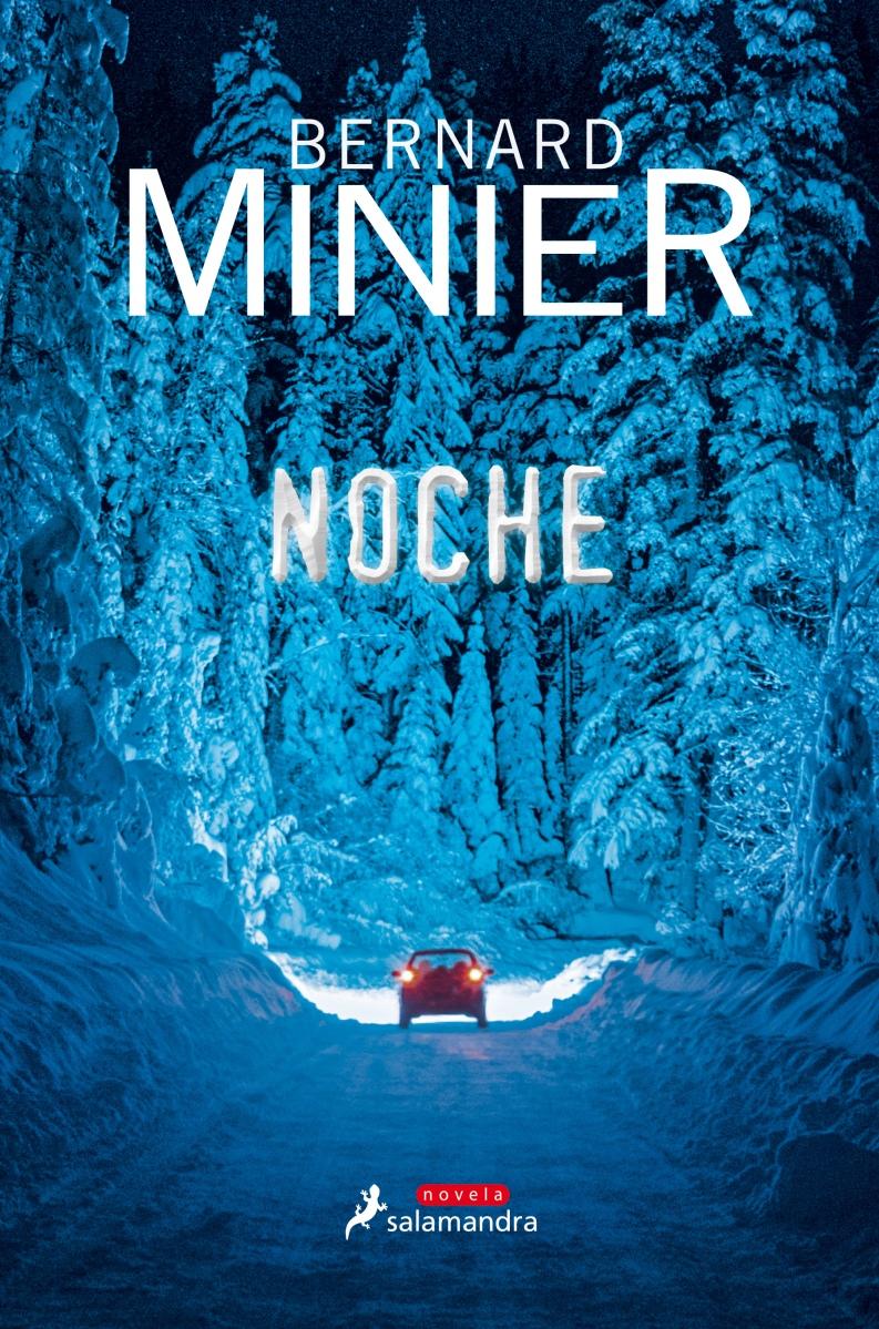 """Novedad: """"Noche"""", de Bernard Minier"""