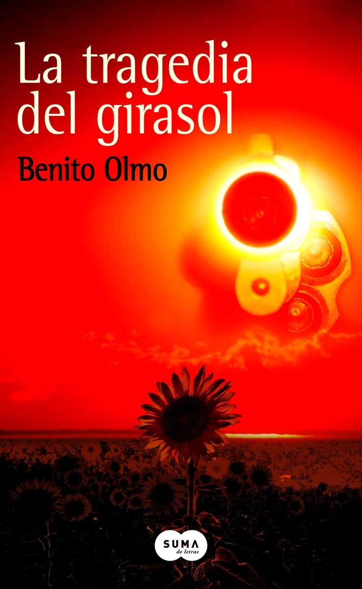 "Novela: ""La tragedia del girasol"", de Benito Olmo"