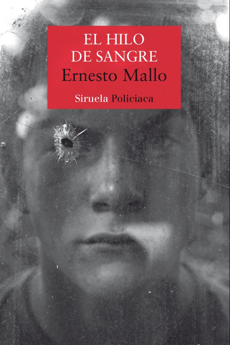 """Novela: """"El hilo de sangre"""", de Ernesto Mallo"""