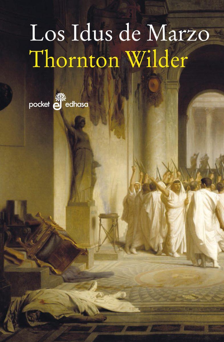 "Novela: ""Los idus de marzo"", de Thornton Wilder"
