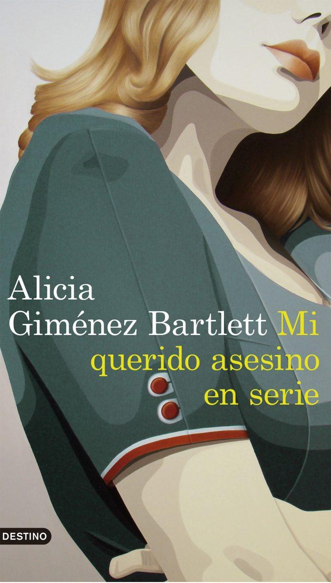 """Novela: """"Mi querido asesino en serie"""", de Alicia Giménez Bartlett"""