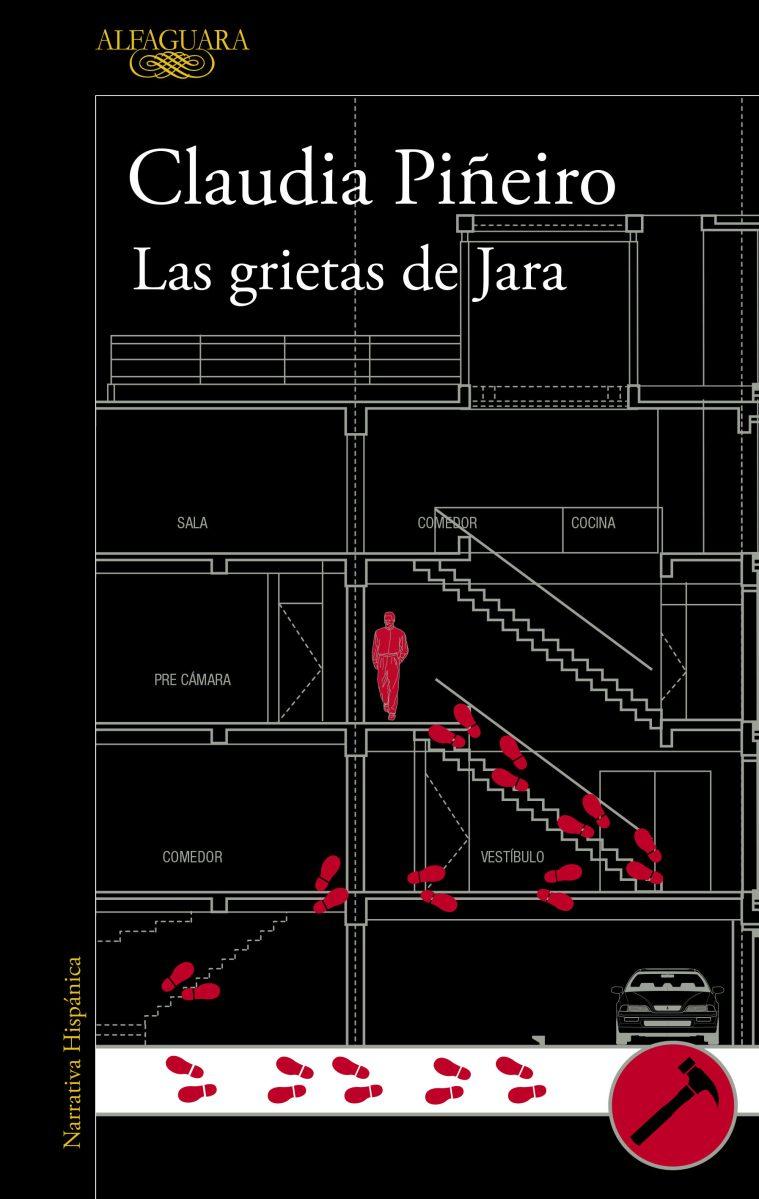 "Novela: ""Las grietas de Jara"", de Claudia Piñeiro"