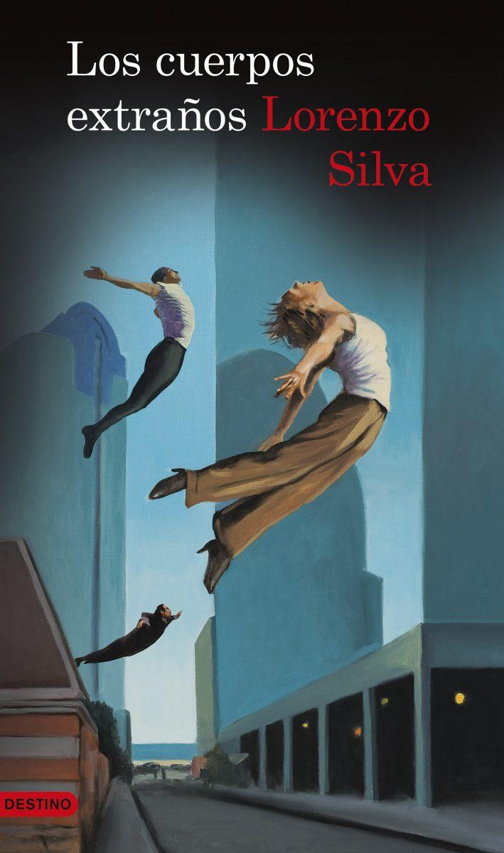 """Novela: """"Los cuerpos extraños"""", de Lorenzo Silva"""
