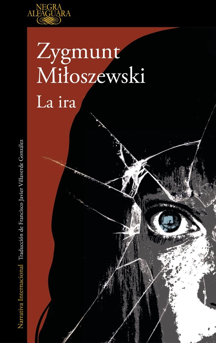 "Novela: ""La ira"", de Zygmunt Miloszewski"