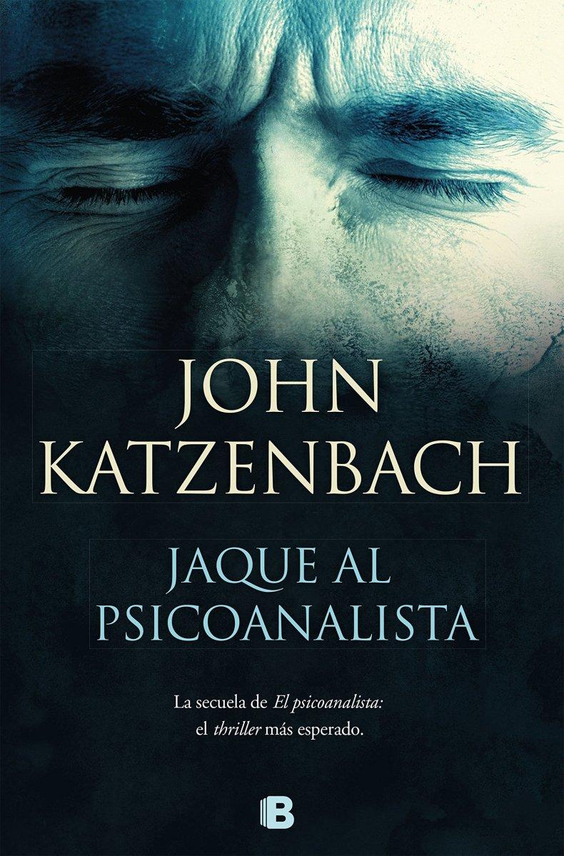 """Novedad: """"Jaque al psicoanalista"""", de John Katzenbach"""