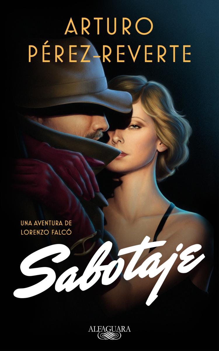 """Novela: """"Sabotaje"""", de Arturo Pérez-Reverte"""