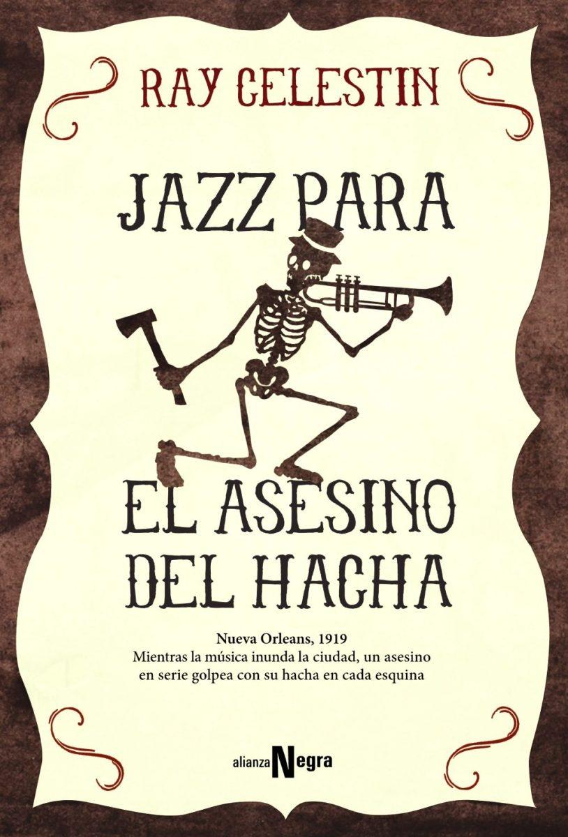 "Novela: ""Jazz para el asesino del hacha"", de Ray Celestin"