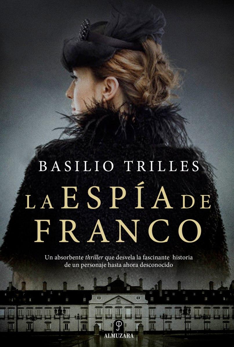 """Novela: """"La espía de Franco"""", de Basilio Trilles"""