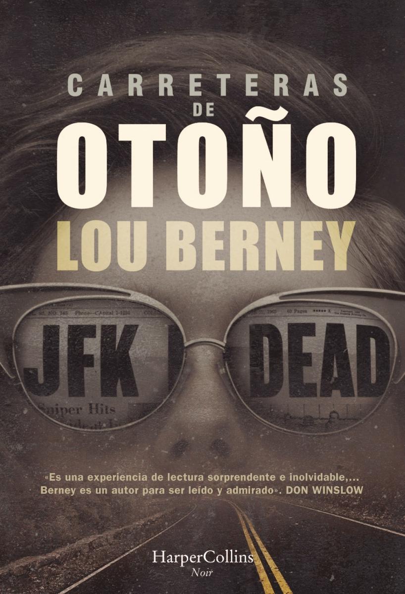 """Novela: """"Carreteras de otoño"""", de Lou Berney"""